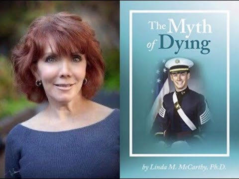 May 11 Linda McCarthy 'The Myth of Dying'