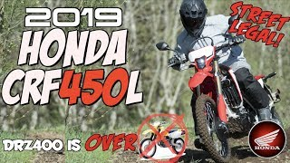 2019 Honda CRF450L DUAL SPORT... the DRZ400 is OVER!   Kholo.pk