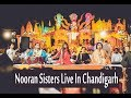 Nooran Sisters  | Live in Chandigarh 4 May 2017