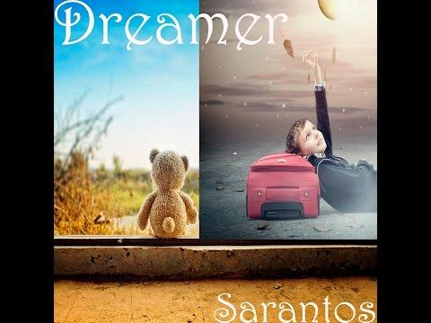 Sarantos – Dreamer Official Music Video: Music