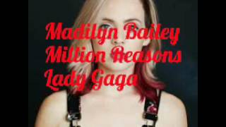 Madilyn Bailey - Million Reasons - Lyrics