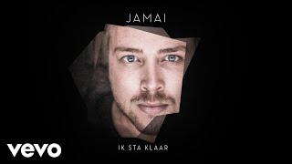 Jamai   Ik Sta Klaar (Official Audio)