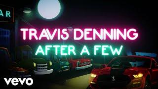 Travis Denning   After A Few