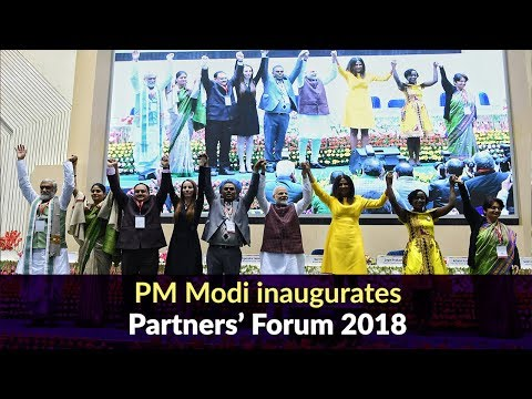 PM Modi inaugurates Partners' Forum 2018