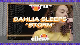 My Style My Sound: Storm By Dahlia Sleeps