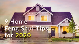 9 Home Feng Shui Tips For 2020