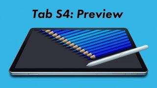 Samsung Galaxy Tab S4: Preview and Comparison!