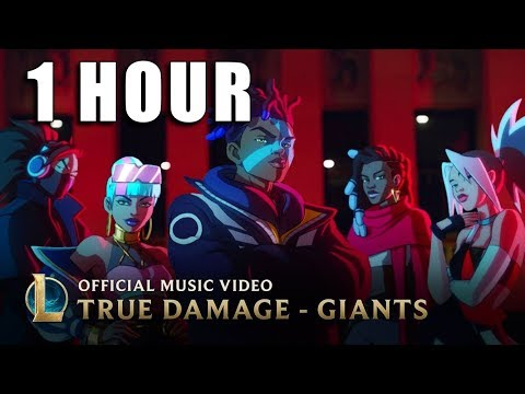 GIANTS - 1 HOUR - True Damage