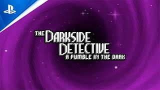 The Darkside Detective: A Fumble in the Dark - Launch Trailer | PS5, PS4