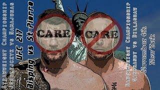 UFC 217 GSP vs Bisping Care/Don