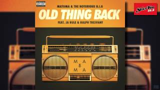 Matoma & The Notorious B.I.G ft. Ja Rule & Ralph Trevant - Old Thing Back (Radio Edit)