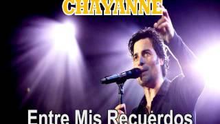 "CHAYANNE ""Entre Mis Recuerdos"""
