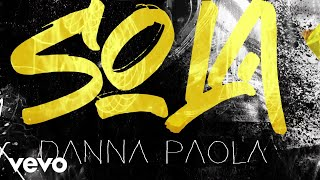 Music video by Danna Paola performing Sola (Lyric Video). © 2020 Universal Music Mexico S.A. de C.V.  http://vevo.ly/SC4Wtl