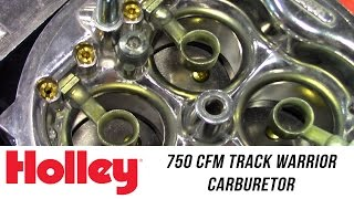 In the Garage™ with Performance Corner™: Holley 750 CFM Track Warrior Carburetor