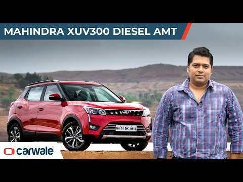 Mahindra XUV300 Diesel AMT | The Better Choice? | CarWale