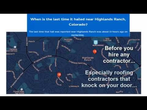 Storm Video 6 7 16 for residents of Highlands Ranch near Denver CO for hail damage that could have occurred...