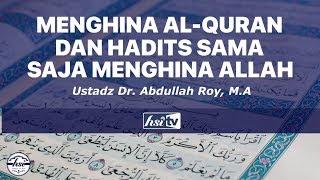 Menghina Al Qur'an dan Hadits Berarti Menghina Allah