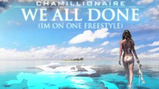 Chamillionaire- WE ALL DONE (Im on one Freestyle)