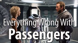 Everything Wrong With Passengers In 16 Minutes Or Less