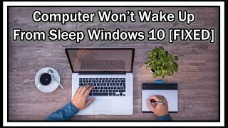 Computer Won't Wake Up From Sleep Windows 10 [FIXED] / How To Wake Up Win 10 From Keyboard Or Mouse?