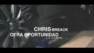 Otra Oportunidad   Chris Breack (Official Video)