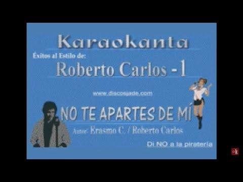 No te apartes de mí Roberto Carlos