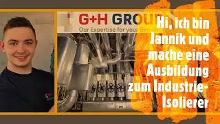 Warum hast Du Dich für eine Ausbildung bei der G+H Group entschieden?