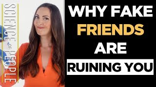Why Fake Friends Are Ruining You And How To End A Friendship