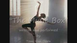 "Ballet Music Piano ""The Music Box"" by Tom Van Dorn"