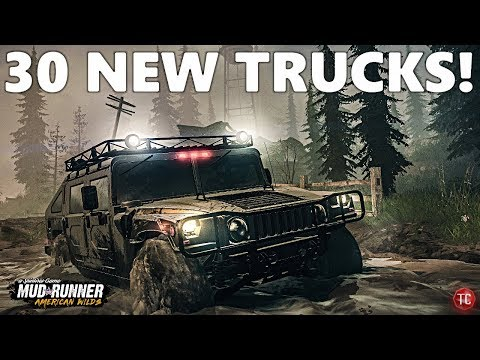 SpinTires MudRunner: AMERICAN WILDS HUGE UPDATE!! 30 NEW TRUCKS CONFIRMED, 10 NEW MAPS, AND MORE!
