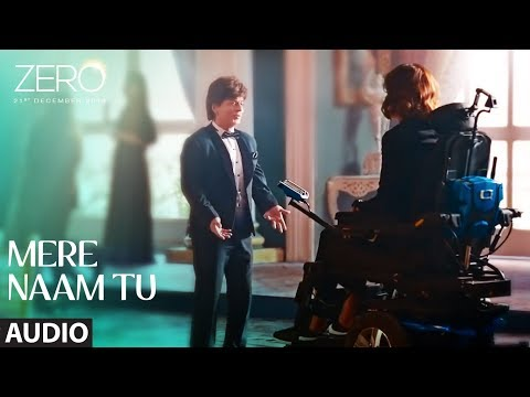 Download ZERO: Mere Naam Tu Full Song   Shah Rukh Khan, Anushka Sharma, Katrina Kaif   T-Series HD Mp4 3GP Video and MP3