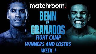 MATCHROOM FIGHT CAMP wk 1 PREDICTIONS & GRADES inc Benn vs Granados, Xu vs Wood