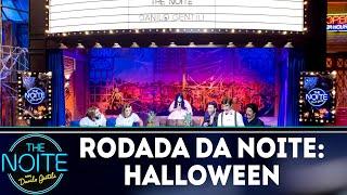 Rodada da Noite: Halloween   The Noite (31/10/18)