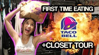 I EAT TACO BELL FOR THE FIRST TIME + CLOSET TOUR   Kholo.pk