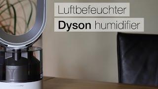 Test - Dyson humifizier AM10 Luftbefeuchter
