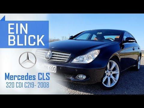 Mercedes CLS 320 CDI (C219) 2008 - Wie viel Luxus bleibt nach 10 Jahren? Vorstellung, Test & Review