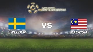 [28.05.2016] Sweden vs Malaysia [The Intercontinentals]