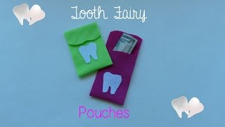 How To Make A Tooth Fairy Pouch
