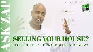I want to SELL a House! What's Next? Ask Zap Martin
