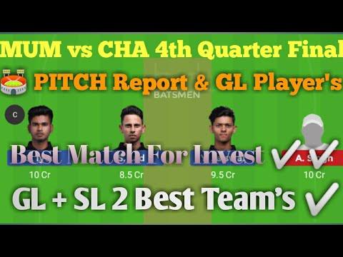 MUM vs CHA 4th Quarter Final Match Dream 11 Team I