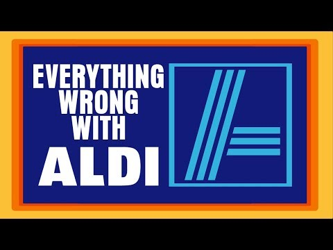 Everything Wrong With Aldi