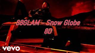 88GLAM   Snow Globe (8D AUDIO) 🎧