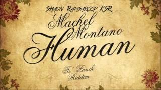 Machel Montano - Human - Ti' Punch Riddim - 2016 SOCA