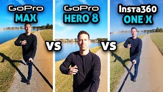 GoPro MAX vs HERO 8 vs Insta360 ONE X!