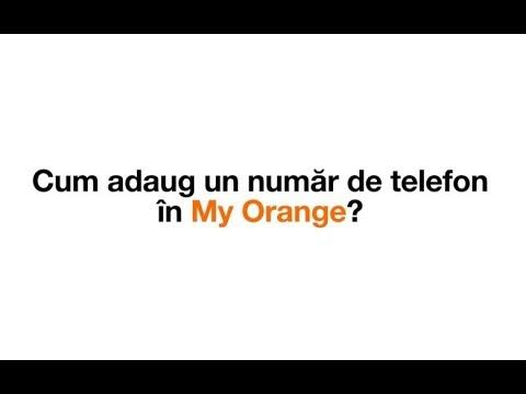 Cum adaug un număr de telefon în My Orange ?