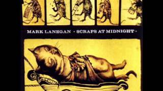 Mark Lanegan - Last One In The World