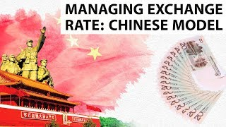 How Does China Control Exchange Rates? Devaluation vs Depreciation of Currency, Current Affairs 2018