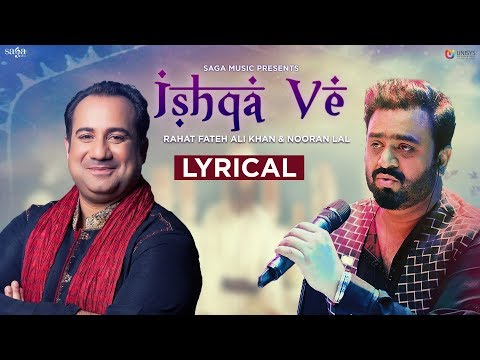 Rahat Fateh Ali Khan - Ishqa Ve   Nooran Lal   Sahir Ali Bagga   Latest Hindi Songs 2018   Love Song