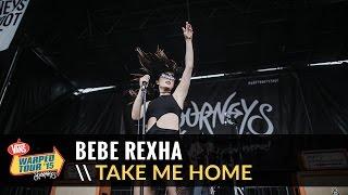 Bebe Rexha - Take Me Home (Live 2015 Vans Warped Tour)