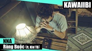 Ràng Buộc - NNA ft. Kid TD [ Video Lyrics ]